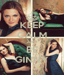 KEEP CALM AND BE GINNY - Personalised Poster A4 size