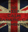 KEEP CALM AND BE GLEEK, LEANATIC, CARLYANGEL AND PIMENTINHA - Personalised Poster A4 size