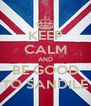 KEEP CALM AND BE GOOD TO SANDILE - Personalised Poster A4 size