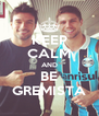 KEEP CALM AND BE GREMISTA - Personalised Poster A4 size