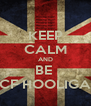 KEEP CALM AND BE  HCF HOOLIGAN - Personalised Poster A4 size