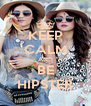KEEP CALM AND BE HIPSTER - Personalised Poster A4 size