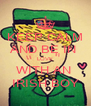 KEEP CALM AND BE IN  LOVE WITH AN  IRISH BOY - Personalised Poster A4 size