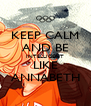 KEEP CALM AND BE INTELLIGENT LIKE ANNABETH - Personalised Poster A4 size