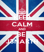 KEEP CALM AND BE  J3NARTH - Personalised Poster A4 size