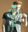 KEEP CALM AND Be J.B - Personalised Poster A4 size