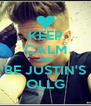 KEEP CALM AND BE JUSTIN'S OLLG - Personalised Poster A4 size