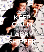 KEEP CALM AND BE LARRY SHIPPER - Personalised Poster A4 size