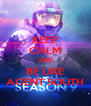 KEEP CALM AND BE LIKE AGENT SOUTH - Personalised Poster A4 size