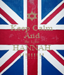 Keep Calm And Be Like HANNAH !!!!!!!!! - Personalised Poster A4 size
