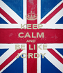 KEEP CALM AND BE LIKE JORDY - Personalised Poster A4 size