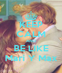 KEEP CALM AND BE LIKE Mari Y Max - Personalised Poster A4 size