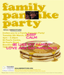 KEEP CALM AND BE LIKE MY FAMILY LOVE AND EAT PANCAKES - Personalised Poster A4 size