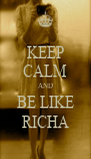 KEEP CALM AND BE LIKE RICHA - Personalised Poster A4 size