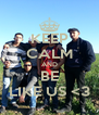 KEEP CALM AND BE LIKE US <3 - Personalised Poster A4 size