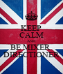 KEEP CALM AND BE MIXER  DIRECTIONER - Personalised Poster A4 size