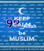 KEEP CALM and be MUSLIM - Personalised Poster A4 size