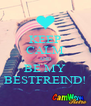 KEEP CALM AND BE MY BESTFREIND! - Personalised Poster A4 size