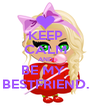 KEEP CALM AND BE MY  BESTFRIEND. - Personalised Poster A4 size