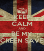 KEEP CALM AND BE MY SCREEN SAVER - Personalised Poster A4 size