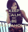KEEP CALM AND BE NAYAHOLIC - Personalised Poster A4 size