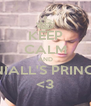 KEEP CALM AND BE NIALL'S PRINCESS <3 - Personalised Poster A4 size