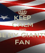 KEEP CALM AND BE NY GIANTS FAN - Personalised Poster A4 size