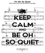 KEEP CALM AND BE OH SO QUIET - Personalised Poster A4 size