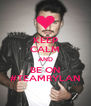 KEEP CALM AND BE ON #TEAMRYLAN - Personalised Poster A4 size