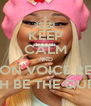 KEEP CALM AND BE ON VOICE REST  WITH BE THE QUEEN  - Personalised Poster A4 size