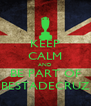 KEEP CALM AND BE PART OF BESTADECRUZ - Personalised Poster A4 size
