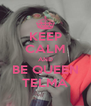KEEP CALM AND BE QUEEN TELMA - Personalised Poster A4 size