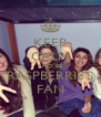 KEEP CALM AND BE RASPBERRIE'S FAN - Personalised Poster A4 size