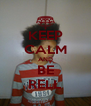 KEEP CALM AND BE RELL - Personalised Poster A4 size