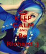 KEEP CALM AND Be Richard ;) - Personalised Poster A4 size