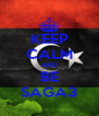 KEEP CALM AND BE SAGA3 - Personalised Poster A4 size