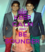 KEEP CALM AND BE SOUNDER - Personalised Poster A4 size