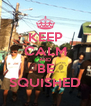 KEEP CALM AND BE SQUISHED - Personalised Poster A4 size