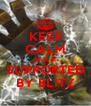 KEEP CALM AND BE SUPPORTED BY BLITZ - Personalised Poster A4 size