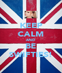 KEEP CALM AND BE SWIFTIES! - Personalised Poster A4 size