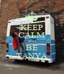 KEEP CALM AND BE TANYA - Personalised Poster A4 size