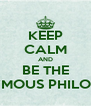 KEEP CALM AND BE THE ANONYMOUS PHILOSOPHER - Personalised Poster A4 size