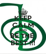 KEEP CALM AND BE THE  BEST !!! - Personalised Poster A4 size