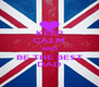 KEEP CALM AND BE THE BEST DAD - Personalised Poster A4 size