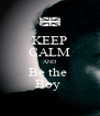 KEEP CALM AND Be the  Boy  - Personalised Poster A4 size