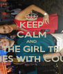 KEEP CALM AND BE THE GIRL THAT COACHES WITH COURTNEY - Personalised Poster A4 size
