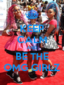 KEEP CALM AND BE THE OMG GIRLZ - Personalised Poster A4 size
