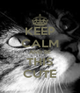KEEP CALM AND BE THIS CUTE - Personalised Poster A4 size