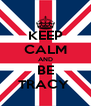 KEEP CALM AND BE TRACY  - Personalised Poster A4 size