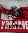 KEEP CALM AND BE YMCMB - Personalised Poster A4 size